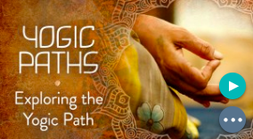 Exploring the Yogic Path